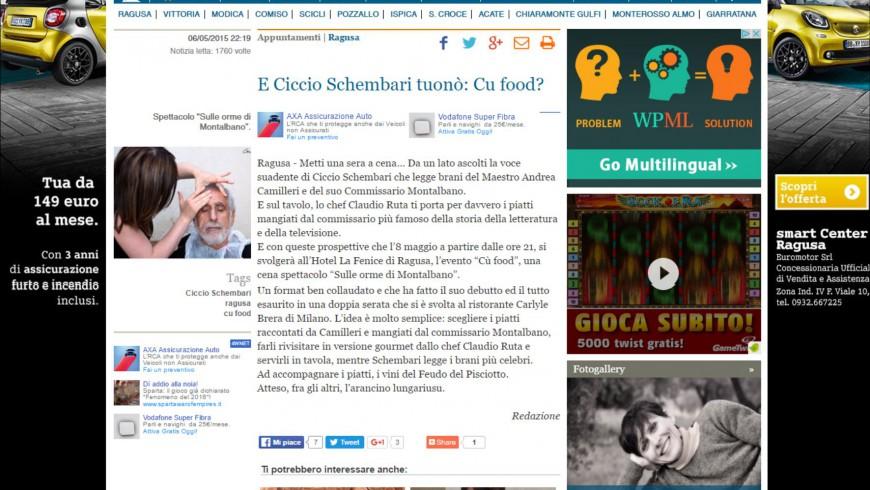 E Ciccio Schembari tuonò: Cu food?